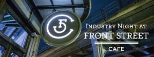 Sunday night is Industry Night at Front Street Cafe.