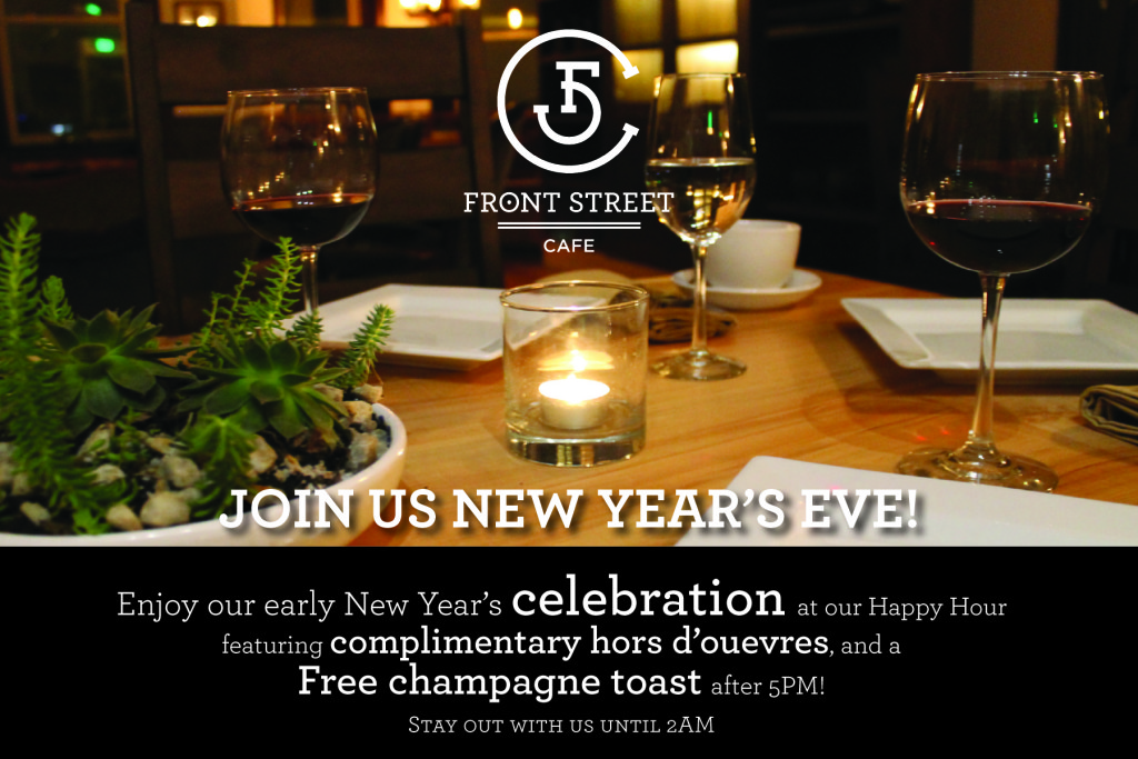 New Year's Eve 2015 at Front Street Cafe.
